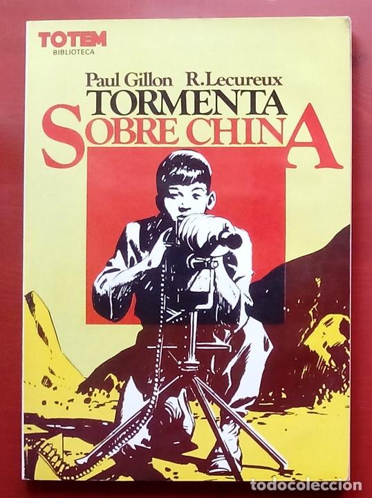 BIBLIOTECA DE TÓTEM 13 - TORMENTA SOBRE CHINA DE PAUL GILLON Y R. LECUREUX (Tebeos y Comics - Toutain - Comix Internacional)