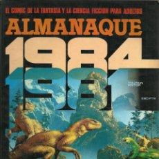 Cómics: 1984 ALMANAQUE 1981 - EDITOR TOUTAIN - AÑO 1980. Lote 81137412