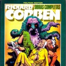 Cómics: RICHARD CORBEN - OBRAS COMPLETAS 5 - UNDERGROUND 2 - TOUTAIN 1985 - MUY DIFICIL - VER DESCRIPCION. Lote 82264152