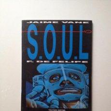 Comics - S.O.U.L. FERNANDO DE FELIPE Y JAIME VANE - TOUTAIN - - 82335276