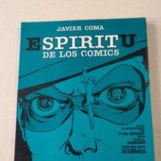 Fumetti: ESPÍRITU DE LOS CÓMICS - JAVIER COMA - NUEVO A ESTRENAR. Lote 276273618