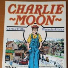 Cómics: CARLOS TRILLO & HORACIO ALTUNA -CHARLIE MOON 1990 TOUTAIN EDITOR. Lote 83392852