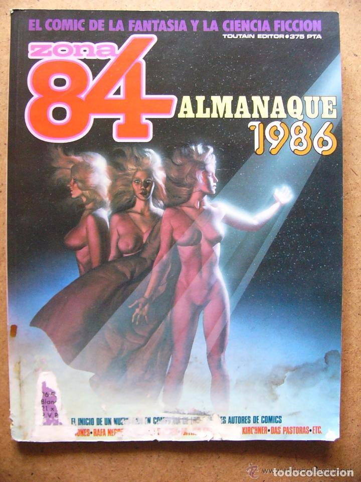 COMIC ZONA 84 ALMANAQUE DE 1986 - EDITORIAL TOUTAIN (Tebeos y Comics - Toutain - Zona 84)