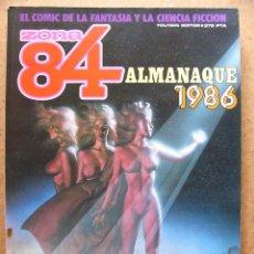 Cómics: COMIC ZONA 84 ALMANAQUE DE 1986 - EDITORIAL TOUTAIN --REFSAMUMEES6. Lote 85150292