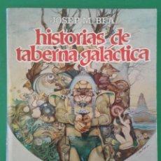 Cómics: HISTORIAS DE TABERNA GALÁCTICA, DE JOSEP MARÍA BEÀ. Lote 86396400