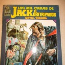 Cómics: LAS MIL CARAS DE JACK EL DESTRIPADOR. ORTIZ. SEGURA. -TOUTAIN EDITOR. Lote 87218904