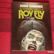 Cómics: EL EXTRAÑO JUICIO A ROY ELY, DEDICADO POR EL AUTOR AL DUEÑO ORIGINAL. JUAN GIMÉNEZ. NUEVO. Lote 88961992
