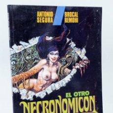 Cómics: EL OTRO NECRONOMICÓN (ANTONIO SEGURA / BROCAL REMOHÍ) TOUTAIN EDITOR, 1992. OFRT. Lote 224928975