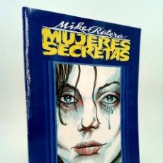 Comics : MUJERES SECRETAS (MIKE RATERA) TOUTAIN EDITOR, 1991. OFRT. Lote 144273204