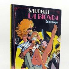 Fumetti: SEXPERIENCIAS 3. LA BIONDA, DOBLE GOLPE (SAUDELLI) TOUTAIN EDITOR, 1990. OFRT. Lote 208933032