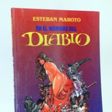 Fumetti: EN EL NOMBRE DEL DIABLO (ESTEBAN MAROTO) TOUTAIN EDITOR, 1991. OFRT. Lote 284501558