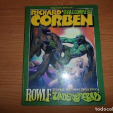 Cómics: ROWLF UNDERGROUND OBRAS COMPLETAS Nº 6 - RICHARD CORBEN - EDITORIAL TOUTAIN . Lote 95813990