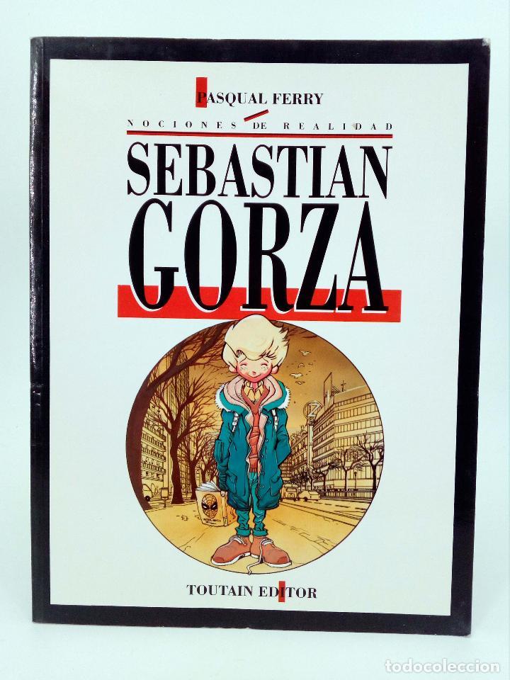 Cómics: SEBASTIÁN GORZA. NOCIONES DE REALIDAD (Pasqual Ferry) Toutain editor, 1991. OFRT - Foto 3 - 223296178