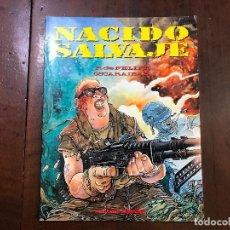 Fumetti: NACIDO SALVAJE - FERNANDO DE FELIPE; OSCARAIBAR. Lote 91327674