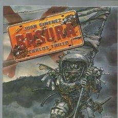 Cómics: BASURA, 1989, TOUTAIN, MUY BUEN ESTADO. JUAN GIMENEZ, CARLOS TRILLO.. Lote 128072076