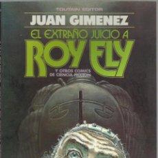 Cómics: EL EXTRAÑO JUICIO A ROY ELY, JUAN GIMENEZ. TOUTAIN EDITOR, 1984. Lote 98029231