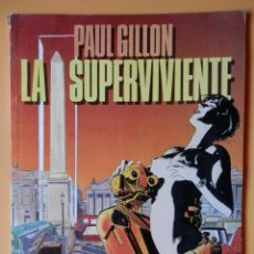 Cómics: LA SUPERVIVIENTE - PAUL GILLON. Lote 98105211