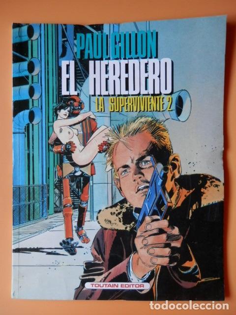 EL HEREDERO. LA SUPERVIVIENTE, 2 - PAUL GILLON (Tebeos y Comics - Toutain - Otros)