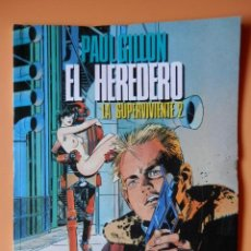 Cómics: EL HEREDERO. LA SUPERVIVIENTE, 2 - PAUL GILLON. Lote 98105215