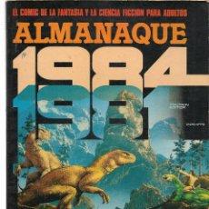 Cómics: 1984, COMIC DE FANTASIA Y CIENCIA FICCIÓN. ALMANAQUE 1981. TOUTAIN EDITOR. (B/60). Lote 98335247