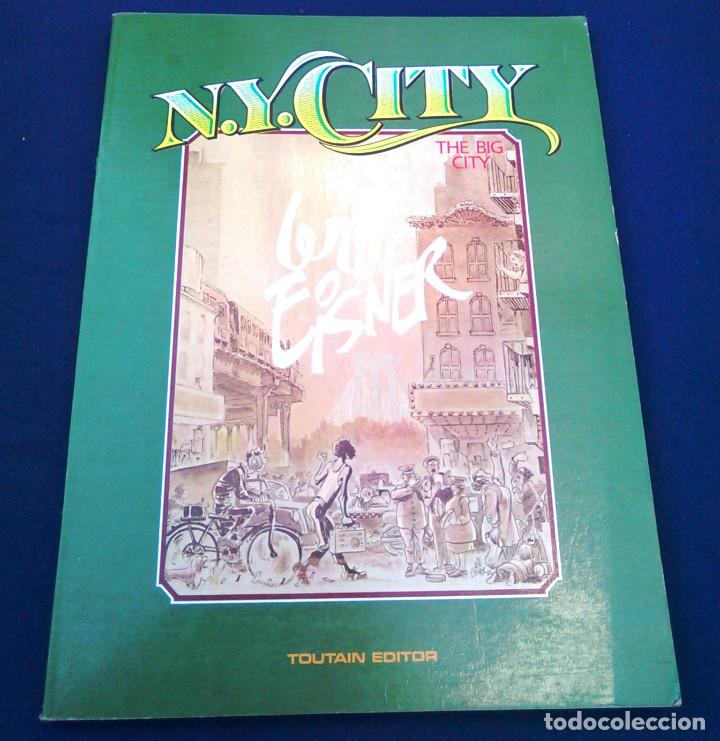 N.Y. CITY. WILL EISNER, THE BIG CITY. TOUTAIN EDITOR. 1985. ISBN 84-85138-99-6. CÓMIC, OBRA. NY. (Tebeos y Comics - Toutain - Álbumes)