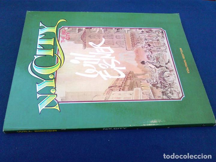 Cómics: N.Y. City. Will Eisner, the big city. Toutain Editor. 1985. ISBN 84-85138-99-6. Cómic, obra. NY. - Foto 7 - 98715763
