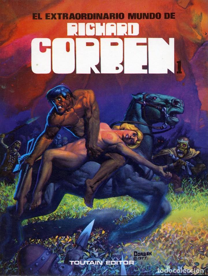 EL EXTRAORDINARIO MUNDO DE RICHARD CORBEN. TOUTAIN 1981 (Tebeos y Comics - Toutain - Álbumes)