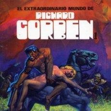 Cómics: EL EXTRAORDINARIO MUNDO DE RICHARD CORBEN. TOUTAIN 1981. Lote 99545407