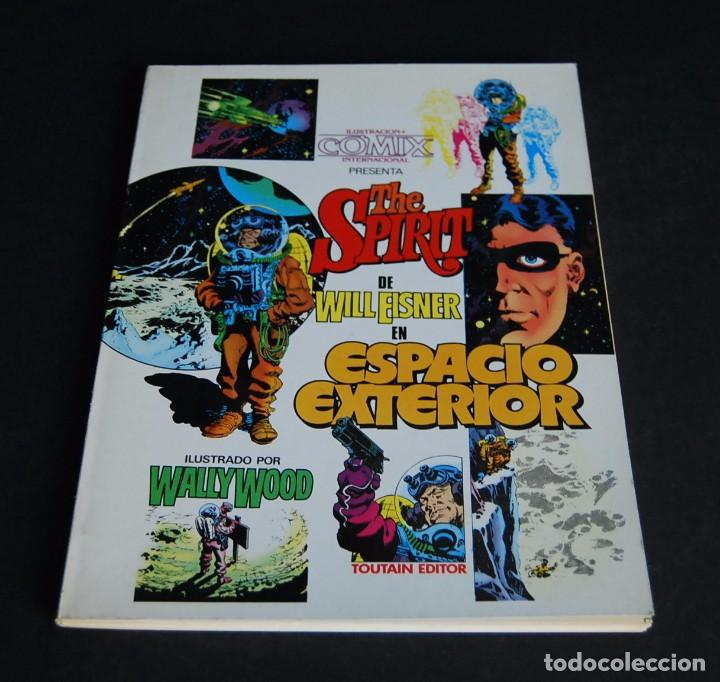 Cómics: THE SPIRIT DE WILL EISNER EN ESPACIO EXTERIOR. ILUSTRADO POR WALLY WOOD. TOUTAIN 1981 - Foto 1 - 99986355
