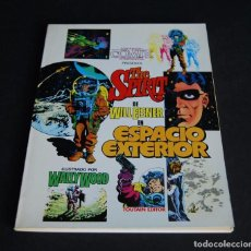 Cómics: THE SPIRIT DE WILL EISNER EN ESPACIO EXTERIOR. ILUSTRADO POR WALLY WOOD. TOUTAIN 1981. Lote 99986355