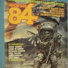 Cómics: COMICS ZONA 84 EL CÓMIC DE LA FANTASÍA Y LA CIENCIA FICCIÓN, 1986, 82 PAG.. Lote 101718219