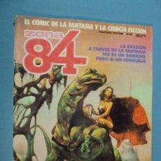 Cómics: COMICS ZONA 84 EL CÓMIC DE LA FANTASÍA Y LA CIENCIA FICCIÓN, Nº 59, 1984, 96 PAG.. Lote 101718283