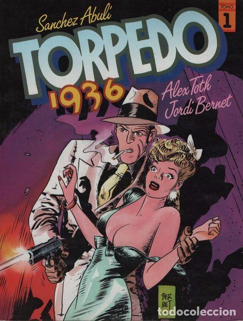 TORPEDO 1936 TOMO Nº 1 - SANCHEZ ABULI / ALEX TOTH / JORDI BERNET - TOUTAIN (Tebeos y Comics - Toutain - Álbumes)