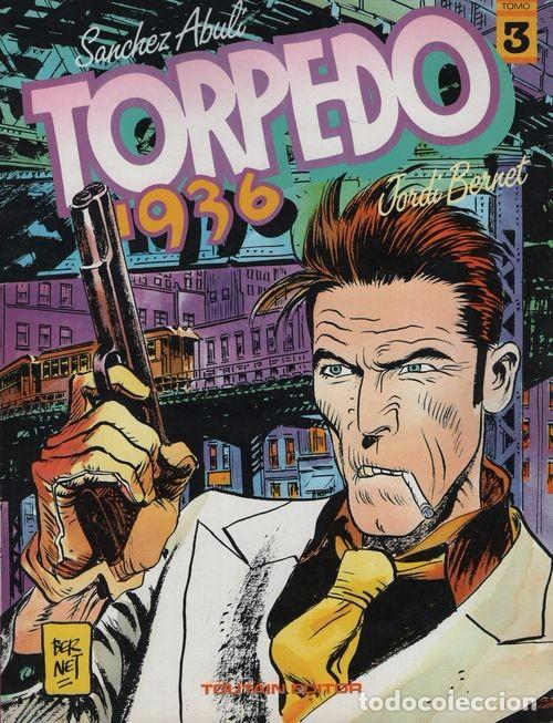 TORPEDO 1936 TOMO Nº 3 - SANCHEZ ABULI / JORDI BERNET - TOUTAIN (Tebeos y Comics - Toutain - Álbumes)