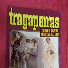 Cómics: TRAGAPERRAS. HORACIO ALTUNA. CARLOS TRILLO. TOUTAIN EDITOR. Lote 103773207