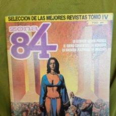 Cómics: ZOAN 84 SELECCION DE LAS MEJORES REVISTAS TOMO IV . Lote 103936443