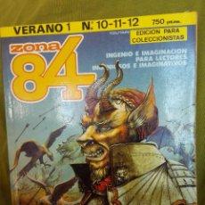 Cómics: ZONA 84 VERANO Nº 1 . RETAPADO CON NUMEROS 10, 11 Y 12. Lote 104019399