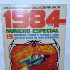 Cómics: 1984 NÚMERO ESPECIAL,19 PARTICIPANTES EN NUESTRO 1 PRIMER CONCURSO. Lote 105318987