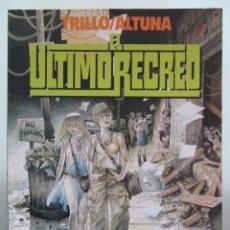 Cómics: EL ULTIMO RECREO - CARLOS TRILLO HORACIO ALTUNA - TOUTAIN EDITOR FIRMADO. Lote 131274686