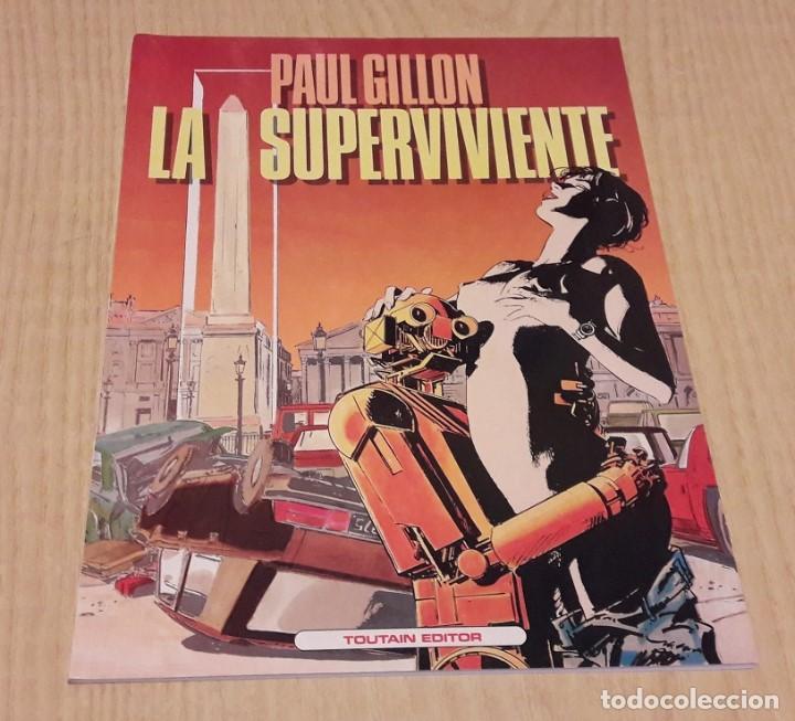 LA SUPERVIVIENTE. PAUL GILLON. (Tebeos y Comics - Toutain - Álbumes)