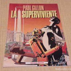Cómics: LA SUPERVIVIENTE. PAUL GILLON.. Lote 108759871