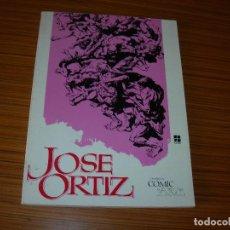 Cómics: JOSE ORTIZ CUANDO EL COMIC ES ARTE EDITA TOUTAIN . Lote 109298675