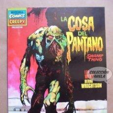 Cómics: LA COSA DEL PANTANO - SWAMP THING - LEN WEIN Y BERNI WRIGHTSON - CREEPY - TOUTAIN - JMV. Lote 109573311