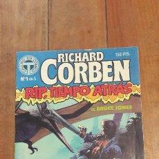 Cómics: RICHARD CORBEN - RIP TIEMPO ATRAS 1DE5 - ED. TOUTAIN 1988. Lote 111656278