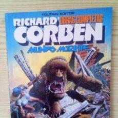 Cómics: OBRAS COMPLETAS 8 - MUNDO MUTANTE - RICHARD CORBEN - 1989. Lote 113632827