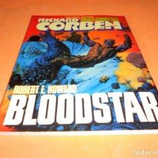 Cómics: RICHARD CORBEN OBRAS COMPLETAS TOMO 7 - BLOODSTAR. ESTADO NORMAL. Lote 113902639