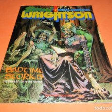 Cómics: BERNI WRIGHTSON - BADTIME STORIES - OBRAS COMPLETAS Nº 2 - TOUTAIN - 1992 - MUY BUEN ESTADO. Lote 115501127