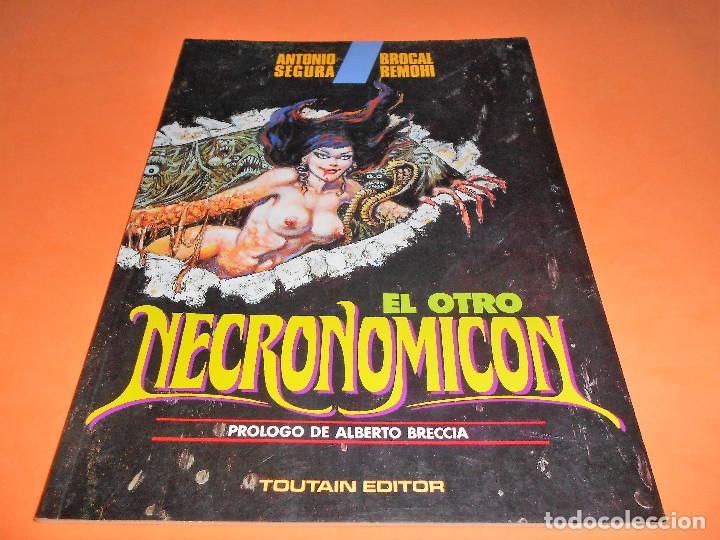 EL OTRO NECRONOMICÓN (ANTONIO SEGURA / BROCAL REMOHÍ) 1992. PRÓLOGO ALBERTO BRECCIA. IMPECABLE (Tebeos y Comics - Toutain - Álbumes)