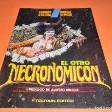 Cómics: EL OTRO NECRONOMICÓN (ANTONIO SEGURA / BROCAL REMOHÍ) 1992. PRÓLOGO ALBERTO BRECCIA. IMPECABLE. Lote 115561283