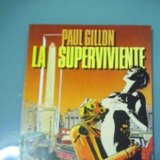 Comics: LA SUPERVIVIENTE - PAUL GILLON.. Lote 119013679